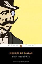 Las ilusiones perdidas - Balzac, Honoré de