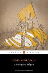La conquista del pan - Kropotkin, Piotr