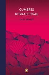 Cumbres Borrascosas - Brontë, Emily