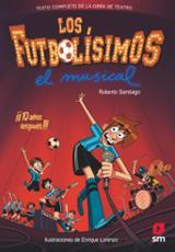 Los futbolísimos 15. El musical (teatro)