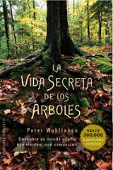 La vida secreta de los árboles - Wohlleben, Peter