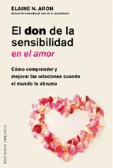 El don de la sensibilidad en el amor - Aron, Elaine