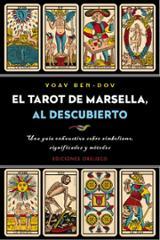 El tarot de Marsella, al descubierto - Beh-dov, Yoav