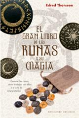 El gran libro de las runas y su magia - Thorsson, Edred