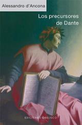 Los precursores de Dante - Ancona, Alessandro d