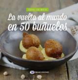 La vuelta al mundo en 50 buñuelos - De Meià, Sergi