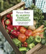 El huerto familiar ecológico - Bueno, Mariano