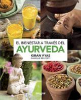 El bienestar a través del ayurveda - AAVV