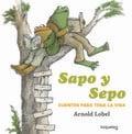 Sapo y Sepo: cuentos para toda la vida. - Lobel, Arnold