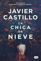 La chica de la nieve - Castillo, Javier