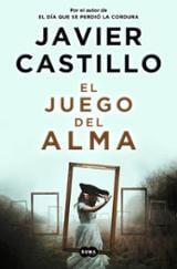 El juego del alma - Castillo, Javier