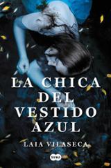 La chica del vestido azul - Vilaseca Ramos, Laia