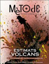 Estimats volcans. El vulcanisme del Pacífic a la Garrotxa -