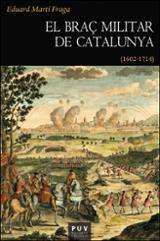 El braç militar de Catalunya (1602-1714) - Martí Fraga, Eduard