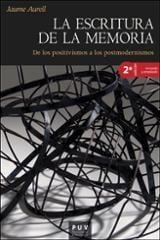 La escritura de la memoria - Aurell, Jaume