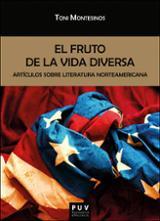 El fruto de la vida diversa. Artículos sobre literatura Norteamer