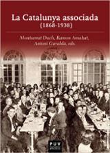 La Catalunya associada (1868-1938) - Arnabat Mata, Ramon; Duch Plana, Mo