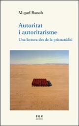 Autoritat i autoritarisme. Una lectura des de la psicoanàlisi