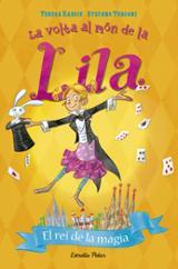 La volta al món de la Lila. El rei de la màgia