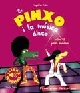 En Pinxo i la música disco. Llibre musical - Le Huche, Magali