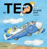 En Teo va amb avió