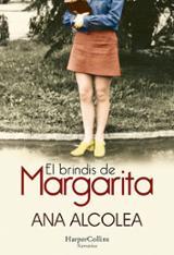 El brindis de Margarita - Alcolea, Ana