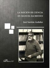 La noción de ciencia en Manuel Sacristán - Sarrión Andaluz, José
