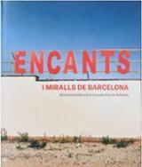 Encants i miralls de Barcelona. Memòria gràfica dels Encants Fira - AAVV