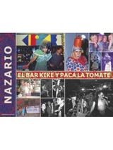 El bar Kike y Paca la Tomate - Nazario