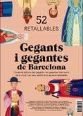 Gegants i Gegantes de Barcelona. 50 retallables - Alonso, Nico