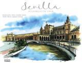 Sevilla. Acuarelas de viaje - Aradilla Marín, Alicia