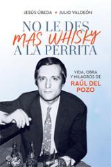 No le des más whiskey a la perrita - AAVV