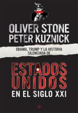 Obama, Trump y la historia silenciada de los Estados Unidos en el - Stone, Oliver