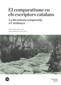 El comparatisme en els escriptors catalans. La literatura compara