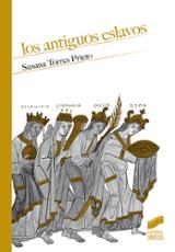 Los antiguos eslavos - Torres Prieto, Susana