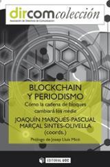 Blockchain y periodismo. Cómo la cadena de bloques cambiará a los