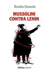 Mussolini contra Lenin - Gentile, Emilio