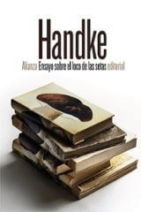 Ensayo sobre el loco de las setas - Handke, Peter