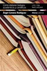 Cómo elaborar trabajos académicos y científicos - Cervera, Ángel