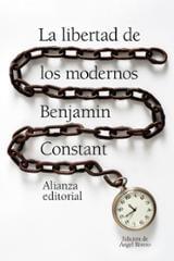 De la libertad de los modernos - Constant, Benjamin