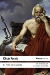 El mito de Esparta - Fornis, César