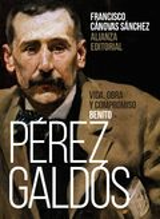 Benito Pérez Galdós: Vida, obra y compromiso - Cánovas Sánchez, Francisco