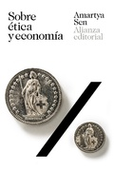 Sobre ética y economía - Sen, Amartya