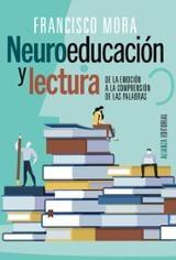 Neuroeducación y lectura - Mora, Francisco