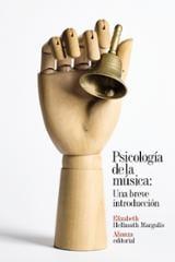 Psicología de la música: Una breve introducción - Margulis, Elizabeth Hellmuth