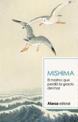 El marino que perdió la gracia del mar - Mishima, Yukio