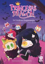 Princesas dragón 9. La Condesa Chupasangre