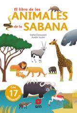 El libro de los animales de la sabana - Dussaussois, Sophie