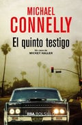El quinto testigo - Connelly, Michael