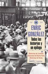 Todas las historias y un epílogo - Gonzalez, Enric